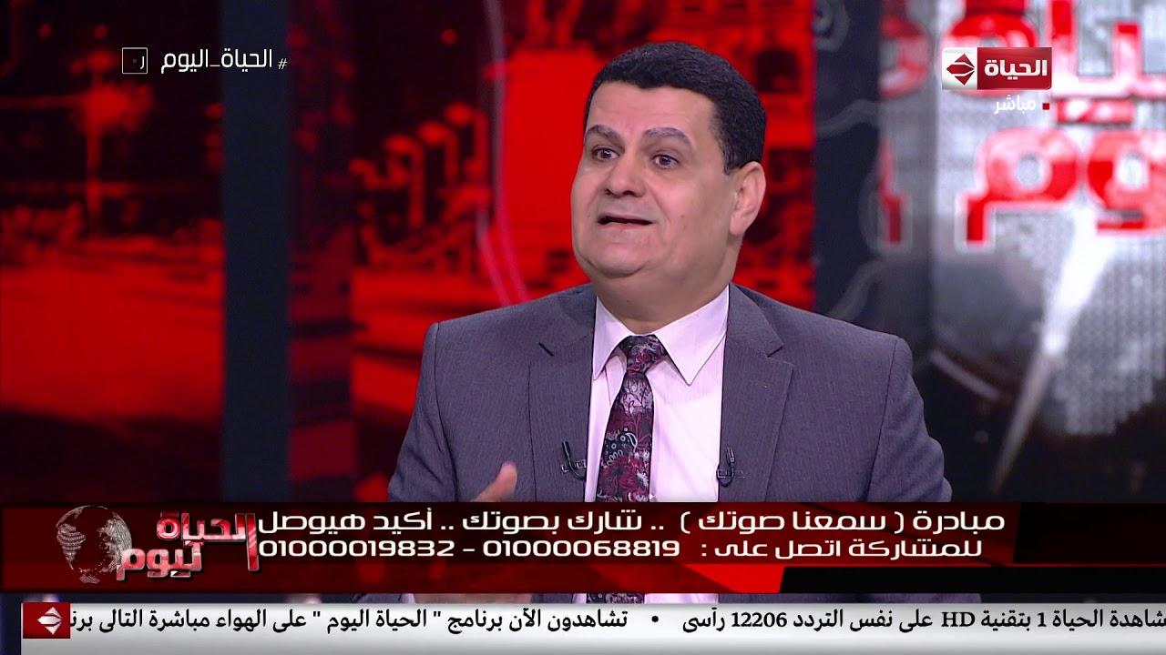 الحياة اليوم - اللواء/ راضي عبد المعطي: هناك إدارة مهمتها متابعة شكاوى المواطنين بشكل يومي