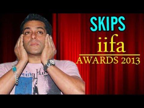 Salman Khan will not attend IIFA AWARDS 2013