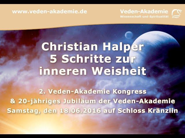 Christian Halper - 5 Schritte zur inneren Weisheit