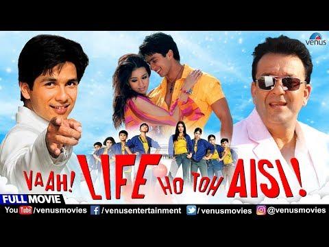 Vaah Life Ho Toh Aisi | Full Hindi Movie | Shahid Kapoor | Sanjay Dutt | Hindi Comedy Movies
