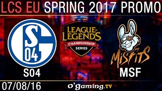 Schalke 04 vs Misfits - Promotion Tournament Spring 2017 - Qualifying Round