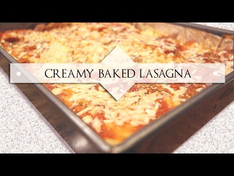 SUPER CREAMY LASAGNA RECIPE Easy And Simple