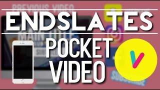 How To: Endslate using Pocket Video Tutorial | Alyiah Savoy