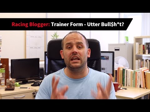 Racing Blogger: Trainer Form? Utter Bull$h*t