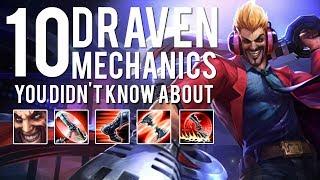 Video 10 Draven Mechanics You Didn't Know About MP3, 3GP, MP4, WEBM, AVI, FLV Agustus 2019