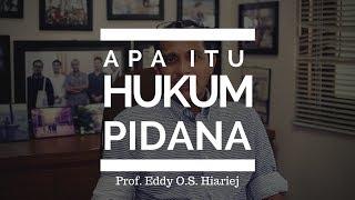 Video Prof. Eddy O.S. Hiariej - Apa Itu Hukum Pidana ? MP3, 3GP, MP4, WEBM, AVI, FLV Juni 2019