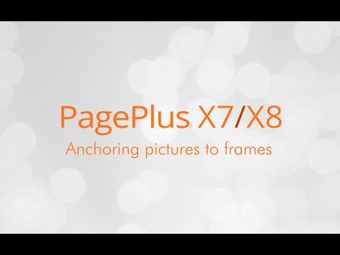 Serif PagePlus X7 & X8 Tutorial - Anchoring Pictures to Frames
