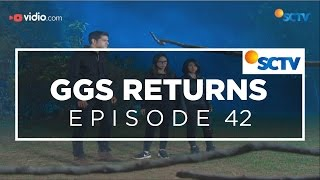 Video GGS Returns - Episode 42 MP3, 3GP, MP4, WEBM, AVI, FLV Oktober 2018