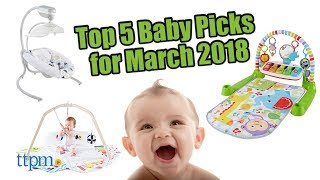 Top 5 Baby Gear in March 2018