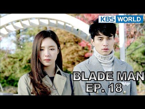 Blade Man | 아이언 맨 EP 18 [SUB : KOR, ENG, CHN, MLY, VIE, IND]