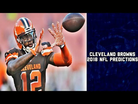 Cleveland Browns 2018 NFL Season Predictions | NFL Predictions