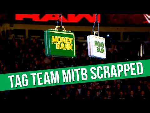 WWE Money In The Bank Tag Team Ladder Match Scrapped? | More WWE Signings