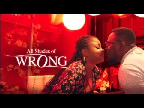 All Shades Of Wrong  - Latest 2018 Nigerian Nollywood Drama Movie (20 min preview)