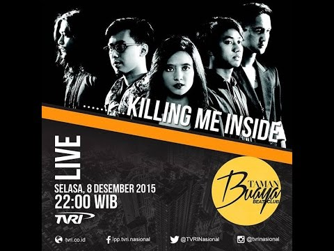 FULL HD - Moving On - Killing Me Inside - Taman Buaya Beat Club TVRI - 08 Desember 2015