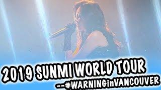 [VLOG] SUNMI 2019 WORLD TOUR -- YOURS TRULY #WARNINGinVANCOUVER