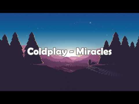 Coldplay - Miracles Lyrics