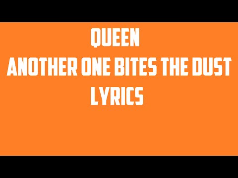 Queen - Another One Bites The Dust Lyrics