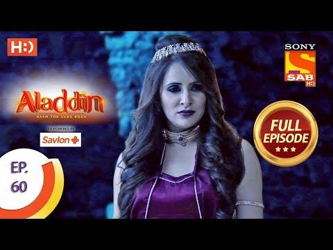 Aladdin - Ep 60 - Full Episode - 7th November, 2018