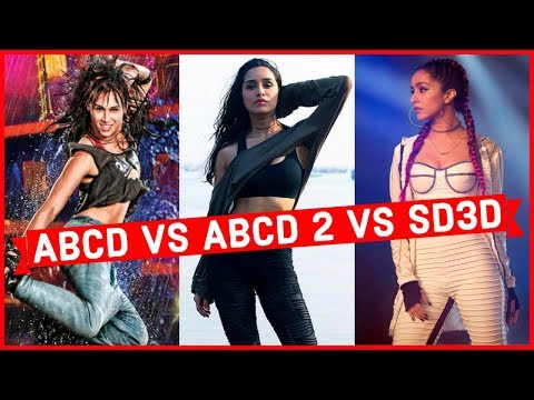 ABCD Vs ABCD 2 Vs Street Dancer 3D - Which Bollywood Movie Has the Best Songs ?