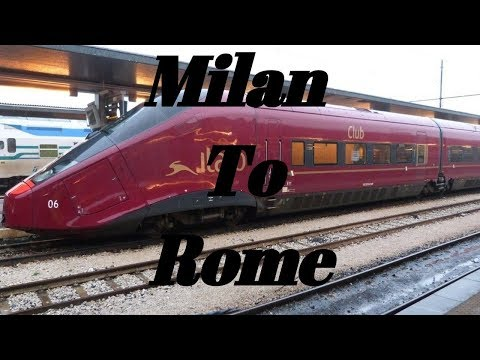 Milan To Rome By .Italo Treno (300km/hr)