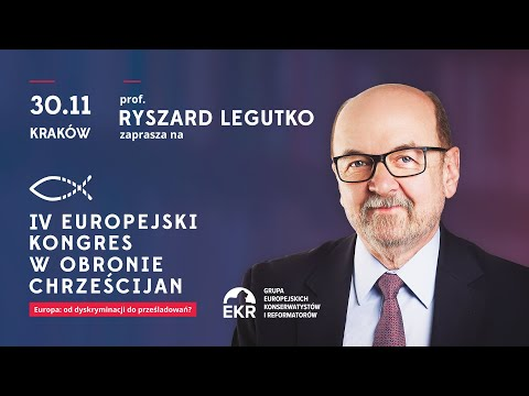 IV Europejski Kongres w Obronie Chrześcijan część I