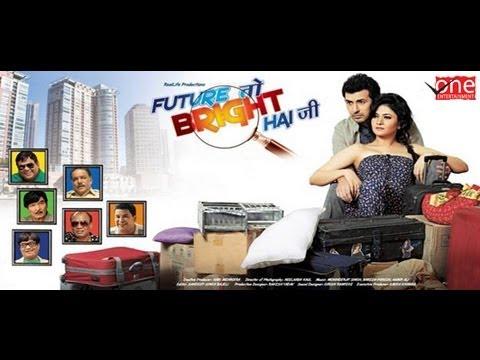Future To Bright Hai Ji Official Trailer | Hindi Trailer 2019 | Bollywood Trailers