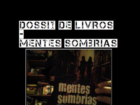 Dossiê 12 - Mentes Sombrias