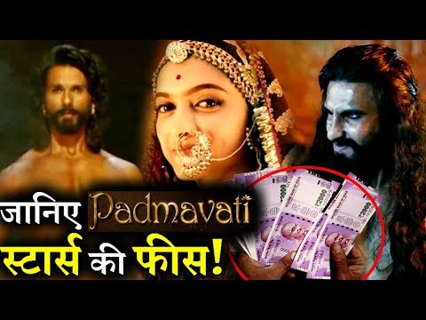 How much Deepika, Ranveer and Shahid has been Paid for PADMAVATI?
