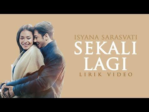 gratis download video - Isyana-Sarasvati--Sekali-Lagi-From-Critical-Eleven-Lirik-Video