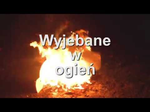 Video O.K.J.W. - Wyjebane w ogień download in MP3, 3GP, MP4, WEBM, AVI, FLV January 2017