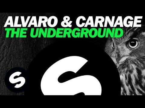 ALVARO & CARNAGE – The Underground (Original Mix)
