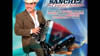 "Luis Sanchez Y Su Corazon Norteno "" A Dueto Con Mis Amigos"" 2013-2014 Cd Mix"