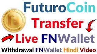 Video FuturoCoin Mining Coin Live Instant Transfer Withdrawal Coin FNwallet Full Information Guide Hindi MP3, 3GP, MP4, WEBM, AVI, FLV November 2018