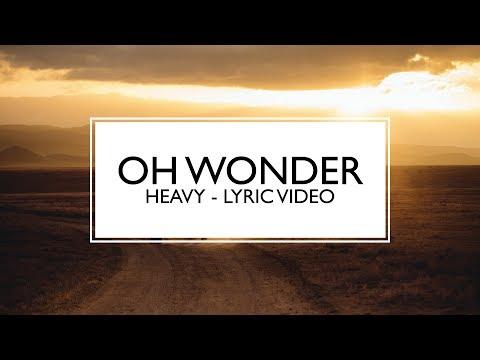 Download Oh Wonder - Heavy (Lyrics Video) MP3