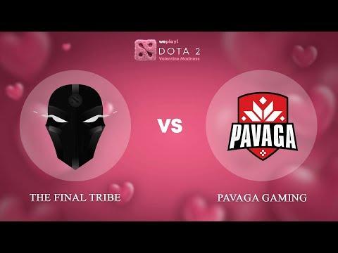 The Final Tribe vs Pavaga Gaming - RU @Map1 | Dota 2 Valentine Madness | WePlay!