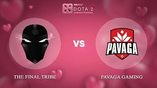 The Final Tribe vs Pavaga Gaming - RU @Map1 | Dota 2 Valentine Madness | WePlay!