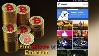 Here is a easy and effective way to earn Bitcoin or Ethereum for free. Watch the video and use the Invitation Code: DT82499 in the App, after you have earned enough you can redeem your earnings as Bitcoin or Ethereum as you like and store them in your  digital wallet. This is a legit way to earn some free bitcoin after spending some time earning with this app.