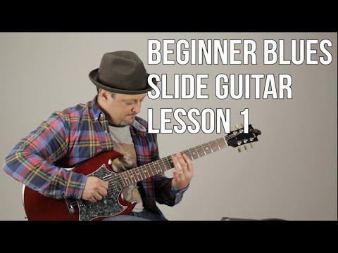 Super Beginner Blues Slide Guitar Lesson – Basic Slide Guitar Techniques 1