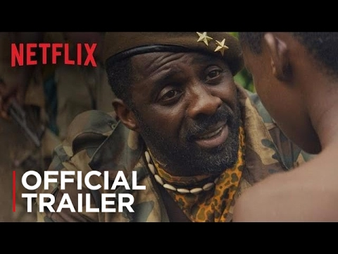 Netflix s Beasts of No Nation Trailer Starring Idris