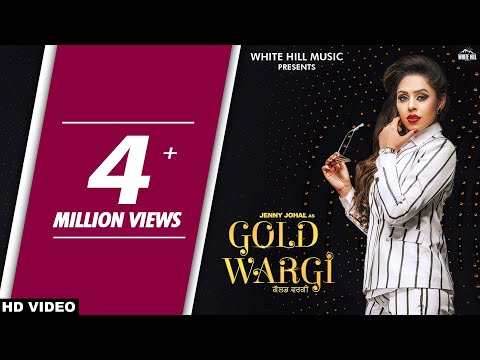 Gold Wargi (Full Song) Jenny Johal | Vicky Dhaliwal | New Punjabi Songs 2018 | White Hill Music