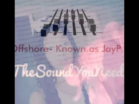 Known.as JayP - Offshore South african house music