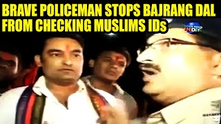 Video Brave policeman stops Hindu outfit from checking Muslim IDs   INDIA MP3, 3GP, MP4, WEBM, AVI, FLV April 2018