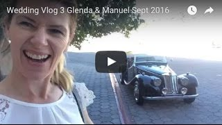 Wedding Vlog 3 Glenda & Manuel Sept 2016