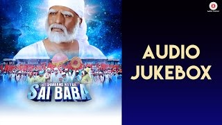 Brahmaand Nayak Saibaba Movie Audio Jukebox