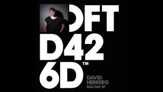 David Herrero 'Bad Day'