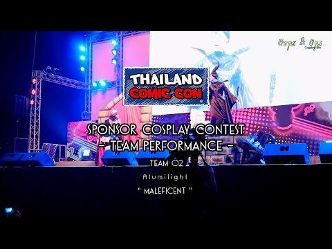 Thailand Comic Con Cosplay Contest – Team Performance – Team 2 Alumilight – Maleficent