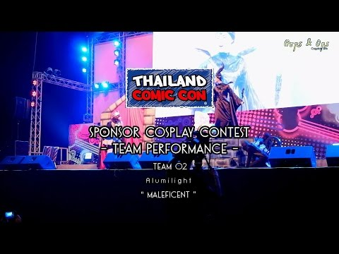 Thailand Comic Con Cosplay Contest – Team Performance – Team 2 Alumilight – Maleficent