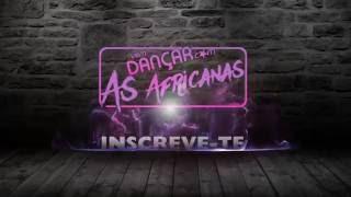 Vem Dançar com as Africanas