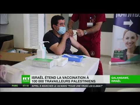 Israël étend la vaccination à 100 000 travailleurs palestiniens