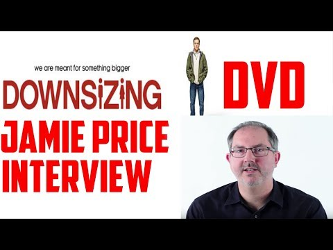 Jamie Price Interview - Downsizing DVD/Blu-Ray